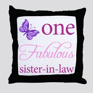 One Fabulous Sister-In-Law Throw Pillow