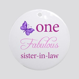 One Fabulous Sister-In-Law Ornament (Round)