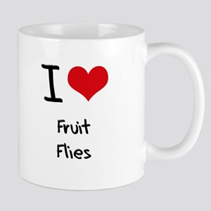 I Love Fruit Flies Mug