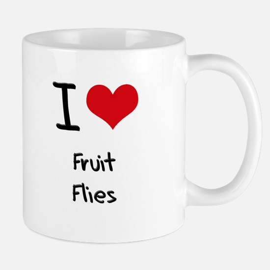 I Love Fruit Flies Mug