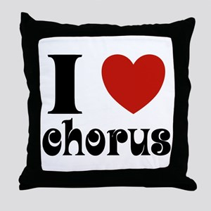 I Love Heart Chorus Throw Pillow