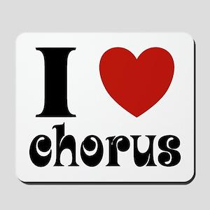 I Love Heart Chorus Mousepad
