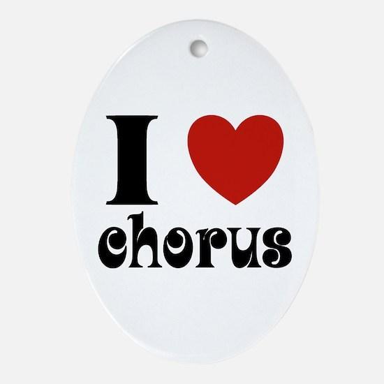I Love Heart Chorus Oval Ornament