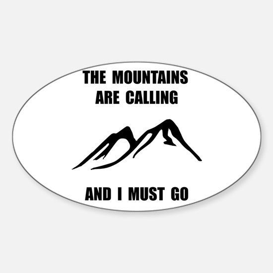 Mountains Must Go Decal