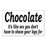 Chocolate Is Like Sex Sticker (Rectangle)