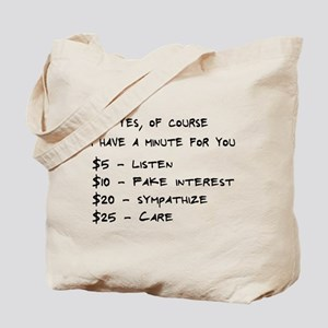 Of course I have a minute Tote Bag