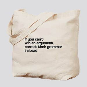 Correct Their Grammar Tote Bag