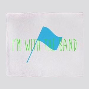 Color Guard Im with the band Throw Blanket
