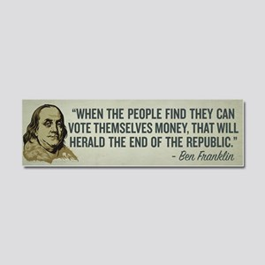 Ben Franklin End of Republics Car Magnet 10 x 3