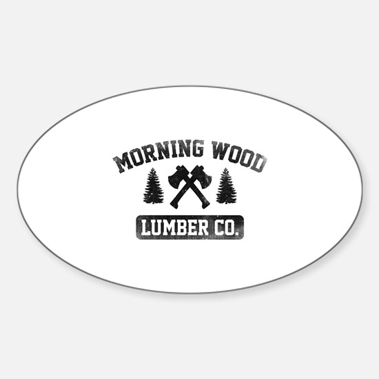 Morning Wood Lumber Co. Sticker (Oval)