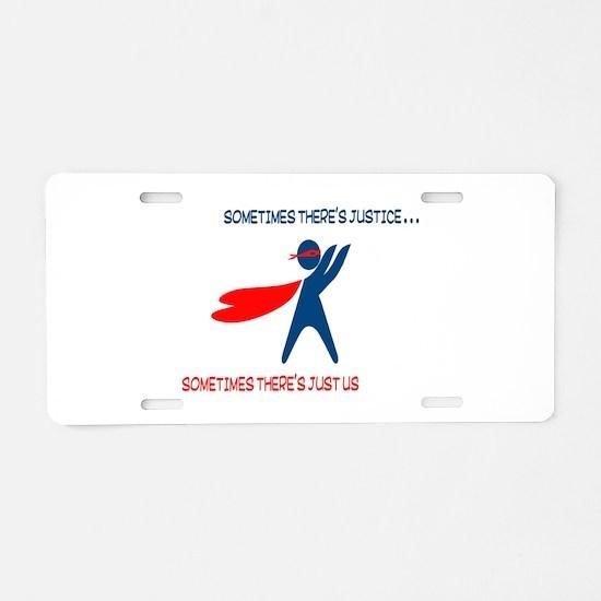 CASA Hero Justice Aluminum License Plate