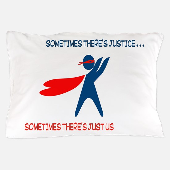 CASA Hero Justice Pillow Case