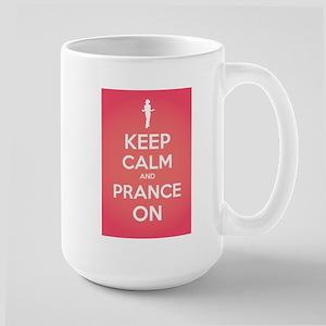 Stay Calm and Prance On Mug