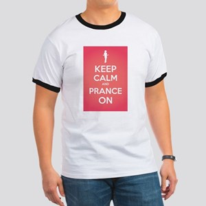 Stay Calm and Prance On T-Shirt