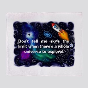 dont tell me skys the limit Throw Blanket