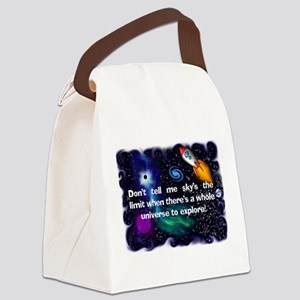 dont tell me skys the limit Canvas Lunch Bag