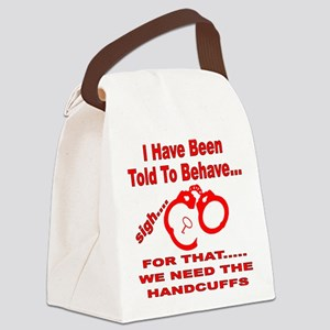 We Need The Handcuffs Canvas Lunch Bag