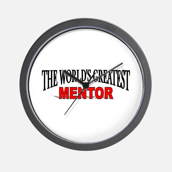 """""""The World's Greatest Mentor"""" Wall Clock"""