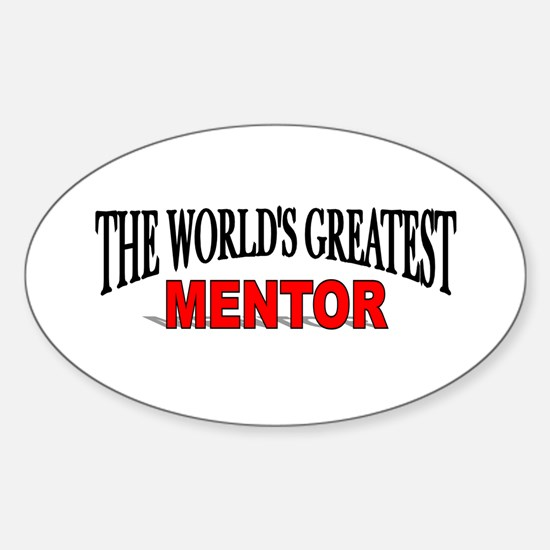 """""""The World's Greatest Mentor"""" Oval Decal"""