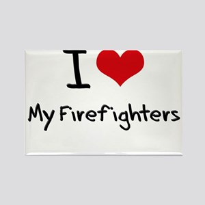 I Love My Firefighters Rectangle Magnet