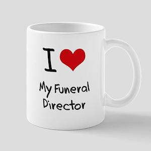 I Love My Funeral Director Mug