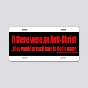 The real Anti-Christ - bumper sticker Aluminum Lic