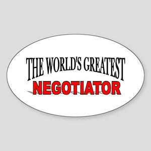 """The World's Greatest Negotiator"" Oval Sticker"