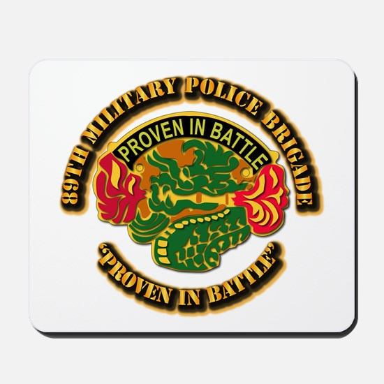 Army - DUI - 89th Military Police Brigade Mousepad