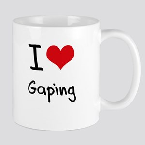 I Love Gaping Mug