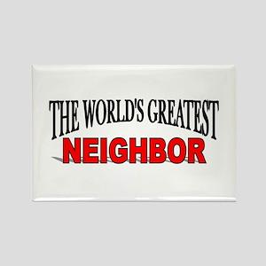"""The World's Greatest Neighbor"" Rectangle Magnet"