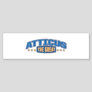 The Great Atticus Bumper Sticker