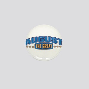 The Great August Mini Button