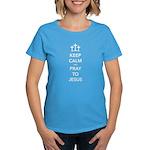 Keep Calm Pray Women's Dark T-Shirt