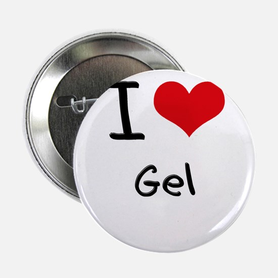 "I Love Gel 2.25"" Button"