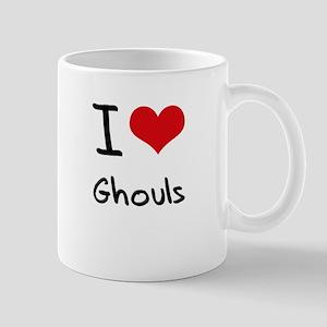 I Love Ghouls Mug