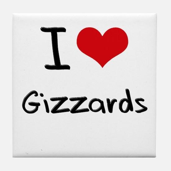 I Love Gizzards Tile Coaster