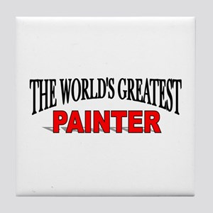 """The World's Greatest Painter"" Tile Coaster"