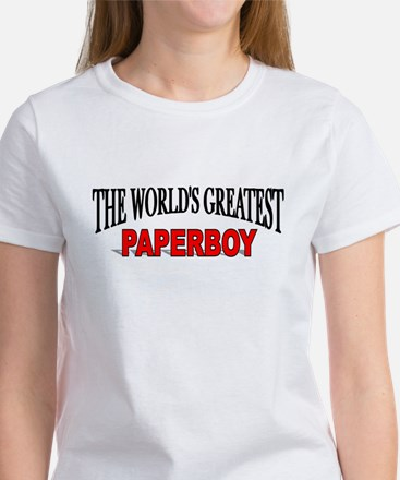 """The World's Greatest Paperboy"" Women's T-Shirt"