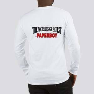 """The World's Greatest Paperboy"" Long Sleeve T-Shir"