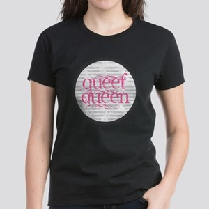 Queef Queen T-Shirt