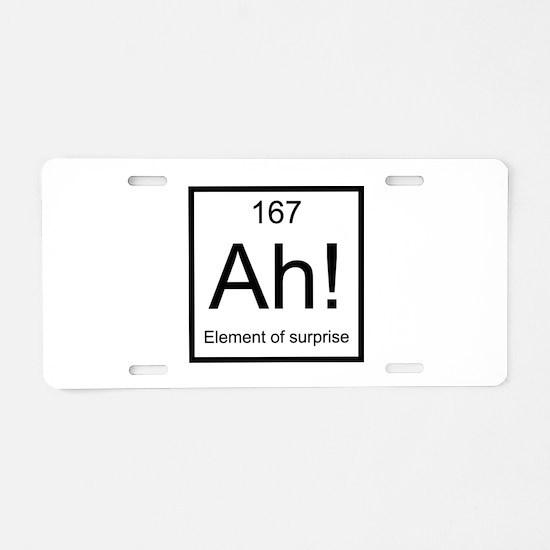 Ah! Element of Surprise Aluminum License Plate