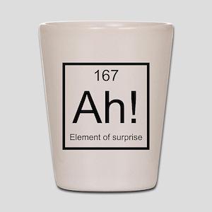 Ah! Element of Surprise Shot Glass