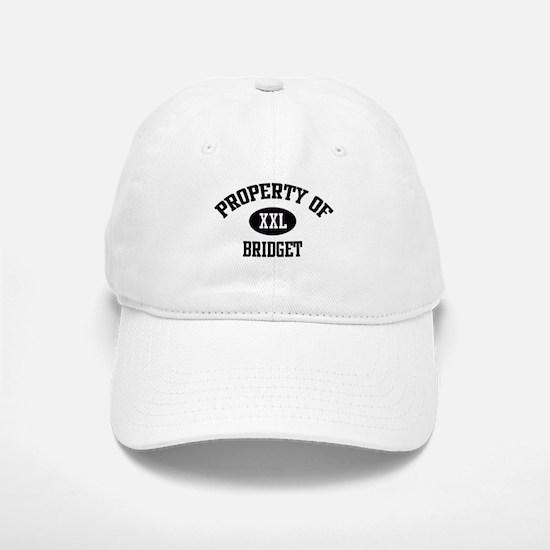 Property of Bridget Baseball Baseball Cap
