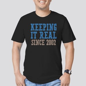 Keeping It Real Since 2002 Men's Fitted T-Shirt (d