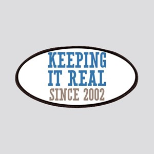 Keeping It Real Since 2002 Patches