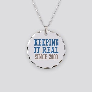 Keeping It Real Since 2000 Necklace Circle Charm