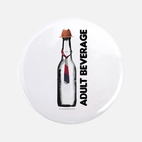 "Adult Beverage... 3.5"" Button"