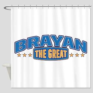 The Great Brayan Shower Curtain