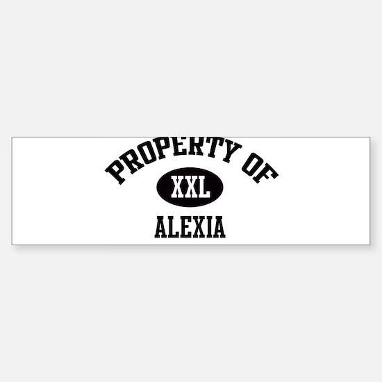 Property of Alexia Bumper Bumper Bumper Sticker
