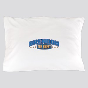 The Great Brendon Pillow Case
